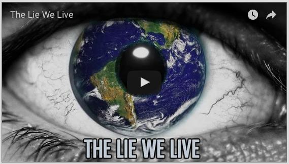 The Lie We Live…